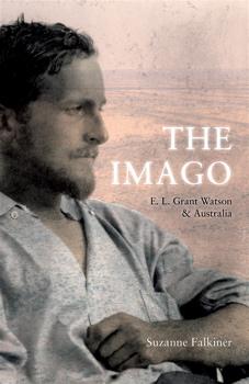 The Imago: E. L. Grant Watson & Australia